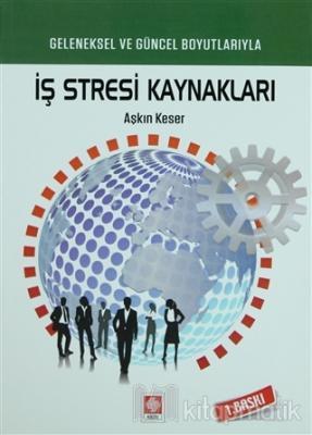 İş Stresi Kaynakları