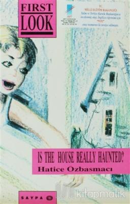 Is the House Really Haunted?