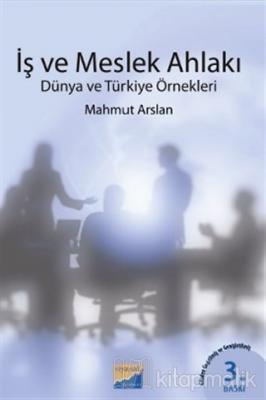 İş ve Meslek Ahlakı Mahmut Arslan