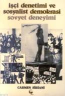 İşçi Denetimi ve Sosyalist Demokrasi Sovyet Deneyimi