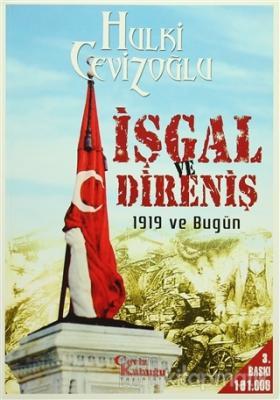 İşgal ve Direniş 1919 ve Bugün