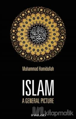 Islam / A General Picture