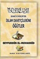 İslam Davetçisine Öğütler