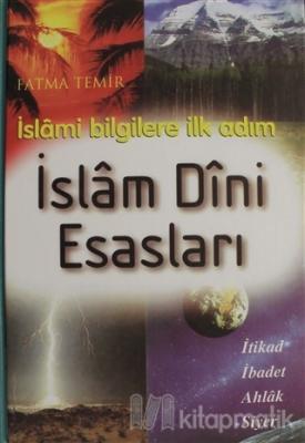İslam Dini Esasları (Ciltli)