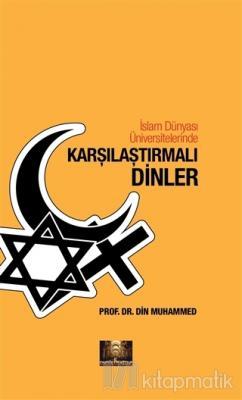 İslam Dünyası Üniversitelerinde Karşılaştırmalı Dinler