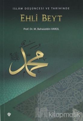 İslam Düşüncesi ve Tarihinde Ehli Beyt