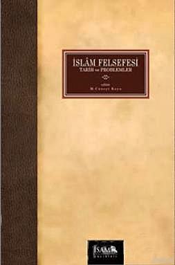İslam Felsefesi  Tarih ve Problemler