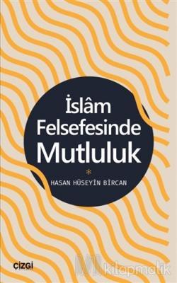 İslam Felsefesinde Mutluluk