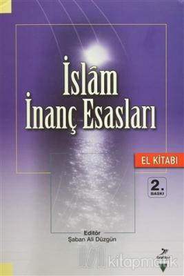 İslam İnanç Esasları El Kitabı