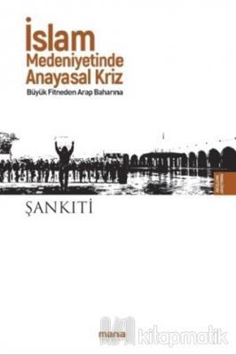 İslam Medeniyetinde Anayasal Kriz