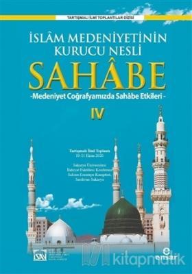 İslam Medeniyetinin Kurucu Nesli Sahabe 4 Kolektif
