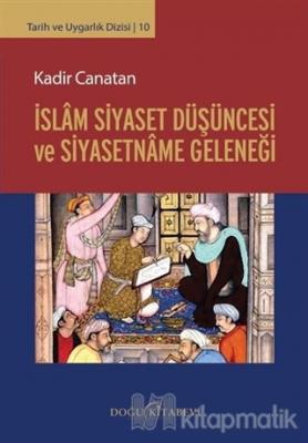 İslam Siyaset Düşüncesi ve Siyasetname Geleneği