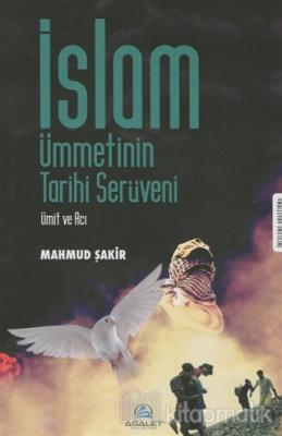İslam Ümmetinin Tarihi Serüveni