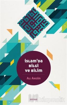 İslam'da Bilgi ve Bilim
