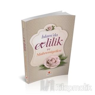 İslam'da Evlilik ve Mahremiyetleri (Aile-010)