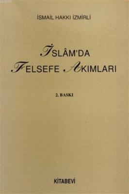 İslam'da Felsefe Akımları
