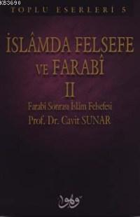 İslamda Felsefe ve Farabî-ıı