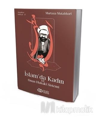İslam'da Kadın ve Onun Hukuki Sistemi