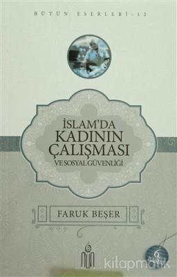 İslamda Kadının Çalışması ve Sosyal Güvenliği