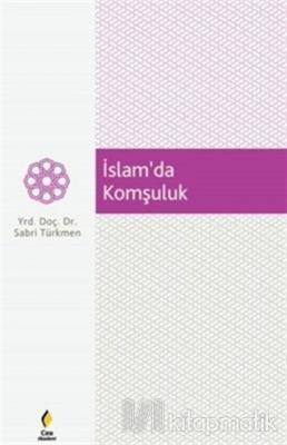 İslam'da Komşuluk