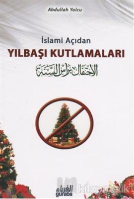 İslami Açıdan Yılbaşı Kutlamaları