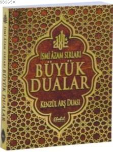 İslami Azam Sırları Büyük Dualar