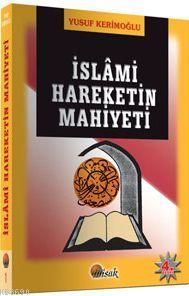 İslami Hareketin Mahiyeti