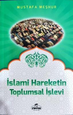 İslami Hareketlerin Toplumsal İşlevi