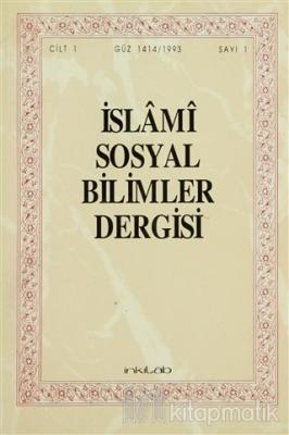 İslami Sosyal Bilimler Dergisi Cİlt: 1 Sayı:1