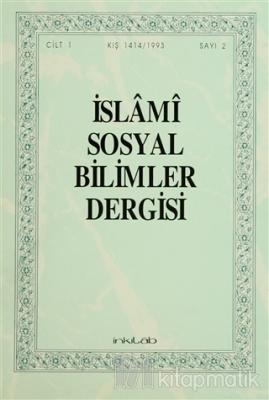 İslami Sosyal Bilimler Dergisi Cilt: 1 Sayı: 2
