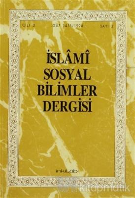 İslami Sosyal Bilimler Dergisi Cilt: 2 Sayı: 3