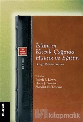 İslam'ın Klasik Çağında Hukuk ve Eğitim