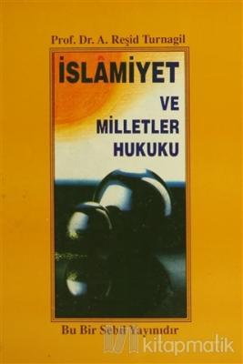 İslamiyet ve Milletler Hukuku