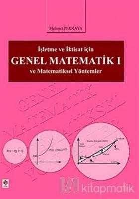 İşletme ve İktisat İçin Genel Matematik 1