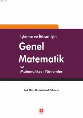 İşletme ve İktisat için Genel Matematik