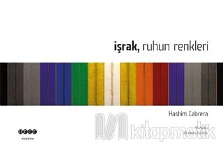 İşrak Ruhun Renkleri (Ciltli)