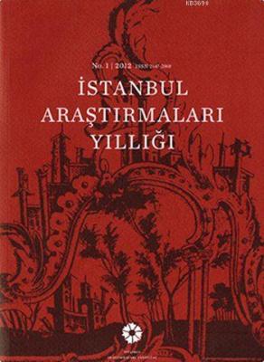 İstanbul Araştırmaları Yıllığı No.1 - 2012