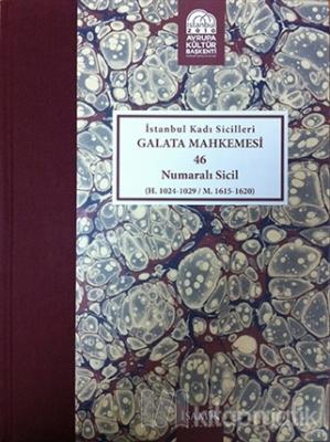İstanbul Kadı Sicilleri - Galata Mahkemesi 46 Numaralı Sicil Cilt 38 (