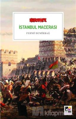 İstanbul Macerası Fehmi Demirbağ
