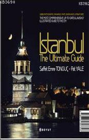 İstanbul The Ultimate Guide (Ciltli)