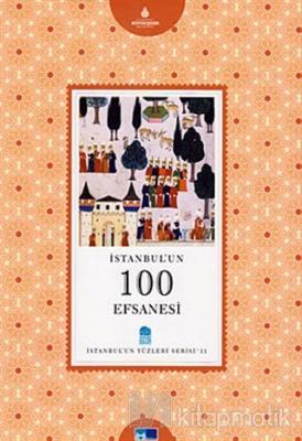 İstanbul'un 100 Efsanesi