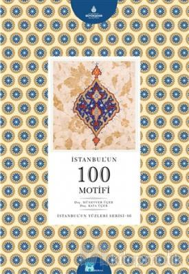 İstanbul'un 100 Motifi