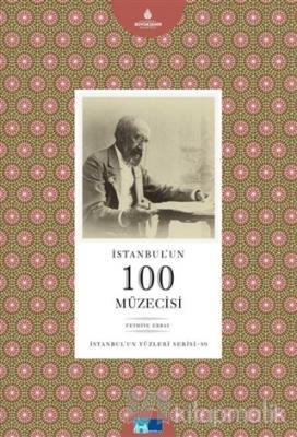 İstanbul'un 100 Müzecisi
