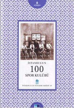 İstanbul'un 100 Spor Kulübü