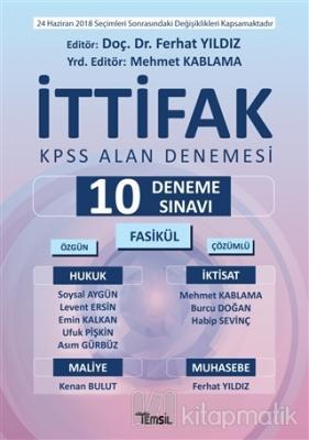 İttifak KPSS Alan Denemesi Tamamı Çözümlü 10 Fasikül Deneme Sınavı