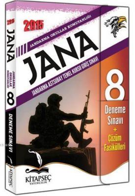 JANA Jandarma Astsubay Temel Kursu Giriş Sınavı 8 Deneme 2015
