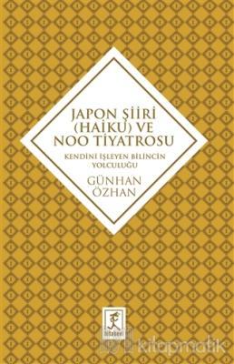 Japon Şiiri (Haiku) ve Noo Tiyatrosu