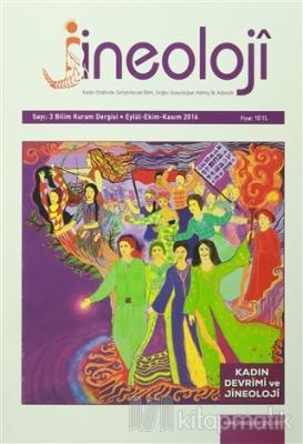 Jineoloji Bilim Kuram Dergisi Sayı: 3 Eylül-Ekim-Kasım 2016