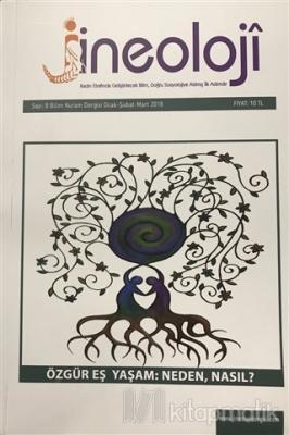 Jineoloji Bilim Kuram Dergisi Sayı: 8 Ocak - Şubat - Mart 2018