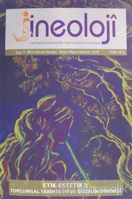 Jineoloji Bilim Kuram Dergisi Sayı: 9 Nisan-Mayıs-Haziran 2018